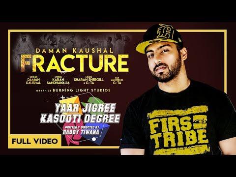 Fracture (Latt Banh J Todni) - Daman Kaushal   OFFICIAL VIDEO   YJKD   Latest Punjabi Song 2018