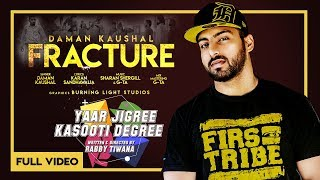 Fracture (Latt Banh J Todni) Daman Kaushal | OFFICIAL VIDEO | YJKD | Latest Punjabi Song 2018