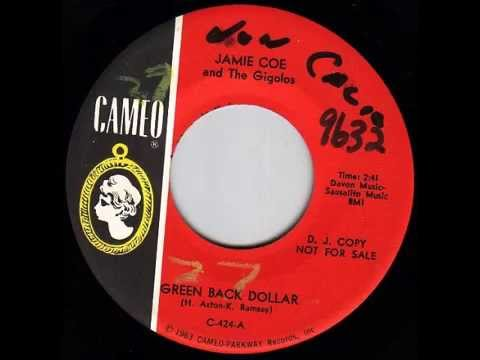 Jamie Coe & The Gigolos - Greenback Dollar