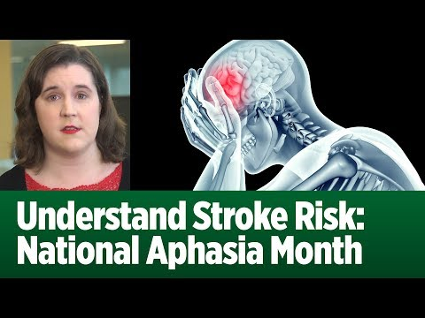 Understand Stroke Risk: National Aphasia Month