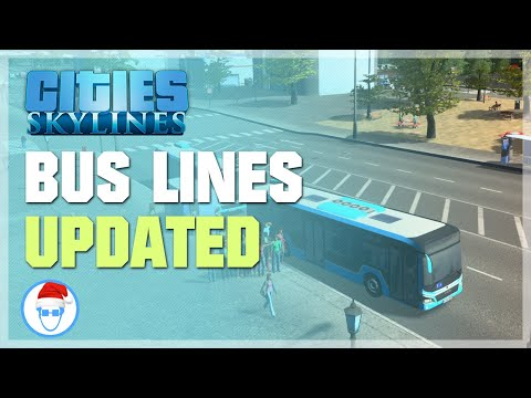 Cities: Skylines - How to optimize your bus line [Updated] (2019)