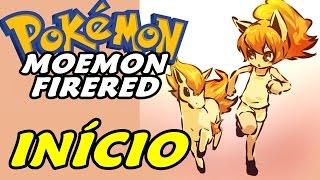 Pokémon Moemon (FireRed Version)  - O Início