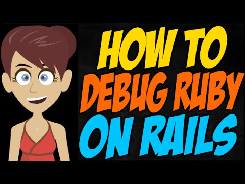 How to Debug Ruby on Rails