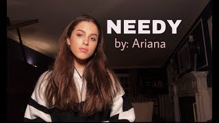 needy by Ariana Grande (cover)