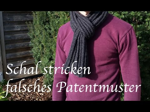 Schal stricken falsches Patentmuster - YouTube