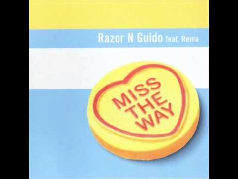 Razor N Guido feat  Reina Miss The Way Main Mix