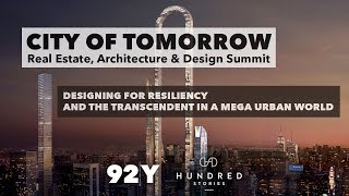 Designing for Resiliency and the Transcendent in a Mega Urban World