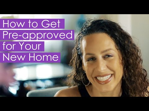 How to Get Pre-Approved For Your New Home