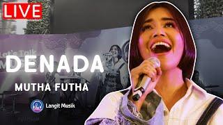 DENADA - MUTHA FUTHA | LIVE PERFORMANCE AT LET'S TALK MUSIC