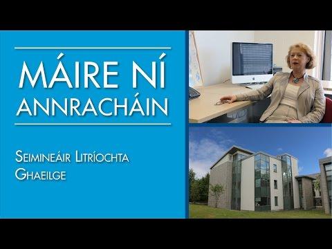 Máire Ní Annracháin - Seimineáir Litriochta Ghaeilge