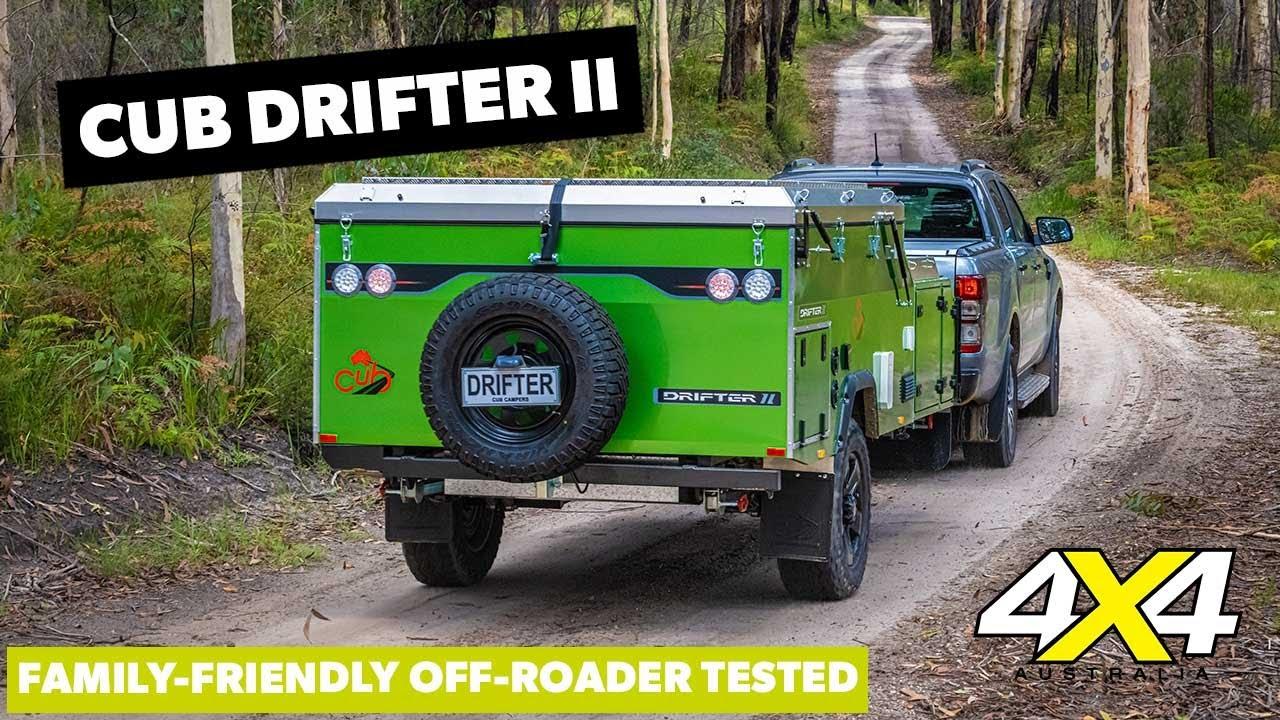 Cub Drifter II camper trailer tested | 4X4 Australia