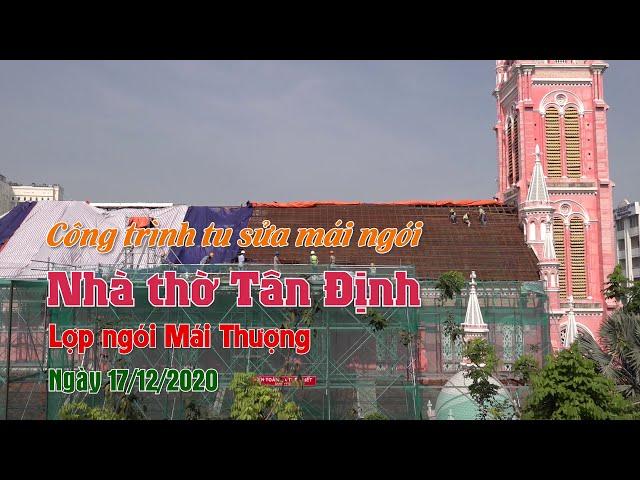 Trùng tu nhà thờ: Lợp ngói mái thượng - 17/12/2020