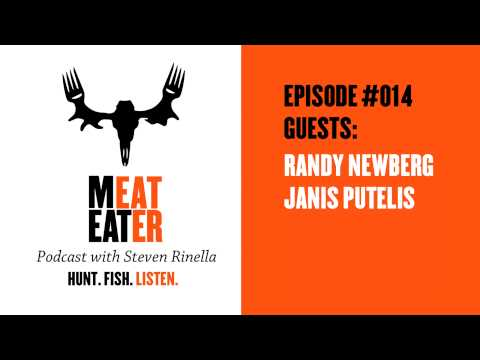 Episode 014: Randy Newberg, Janis Putelis