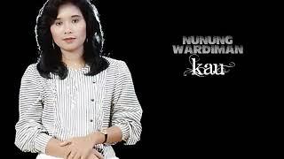 NUNUNG WARDIMAN - kau (1982)