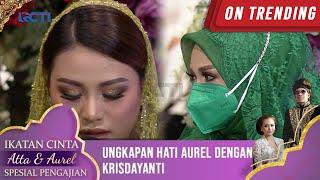 Download lagu Ungkapan Hati Aurel Dengan Krisdayanti  - IKATAN CINTA ATTA & AUREL PENGAJIAN