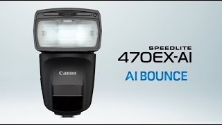 See How the Canon Speedlite 470EX-AI Works