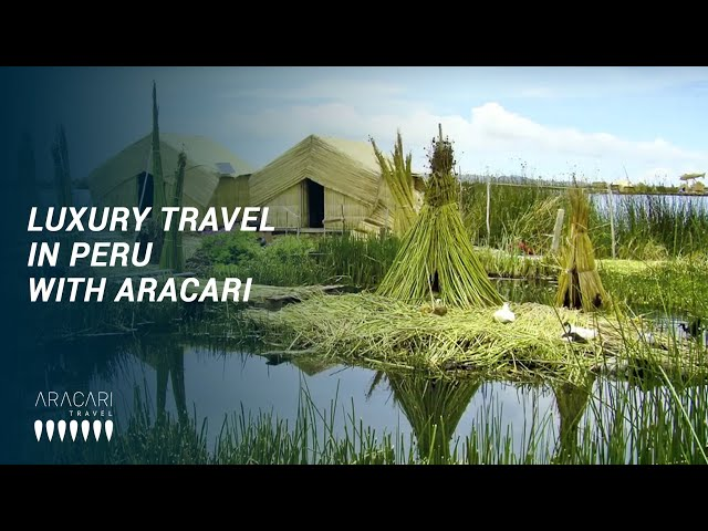 Luxury travel in Peru with Aracari