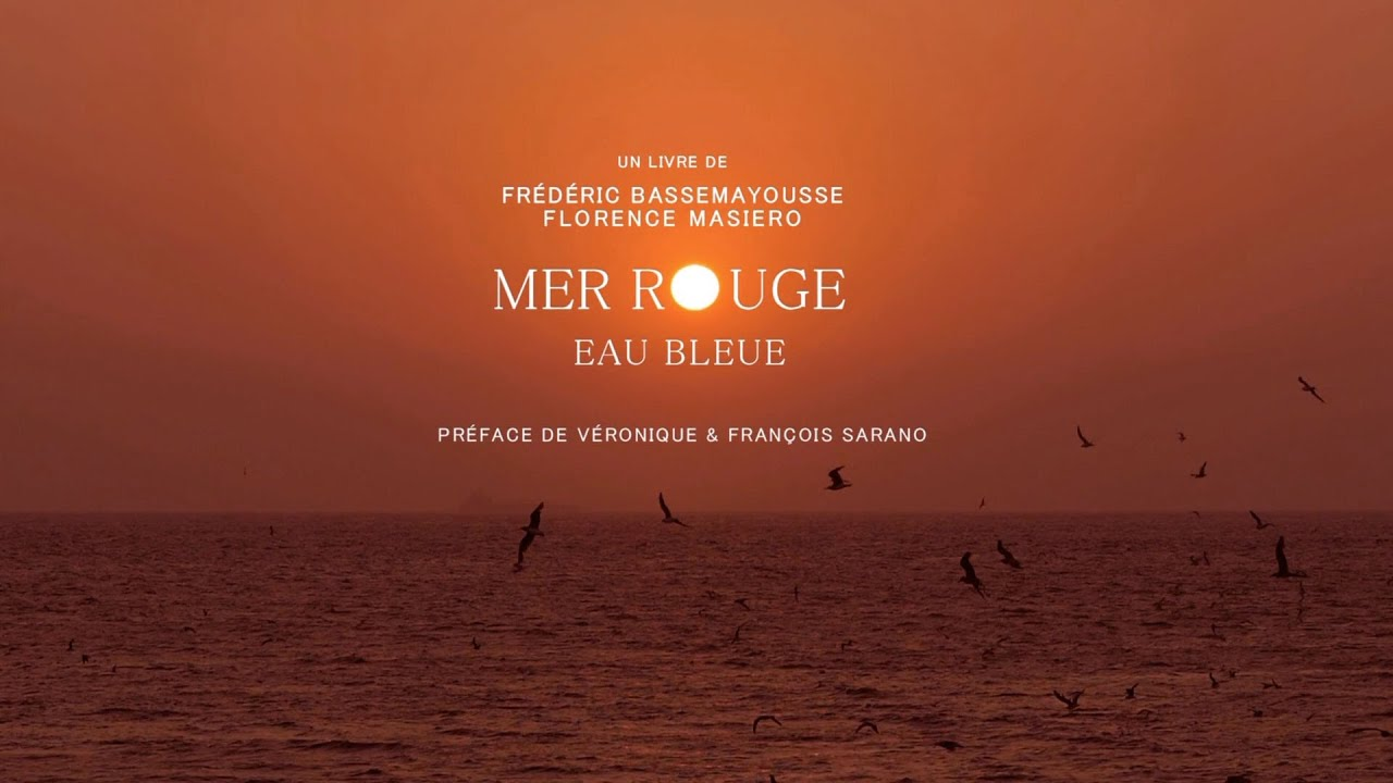 Découvrez la vidéo du livre Mer Rouge - Eau Bleue