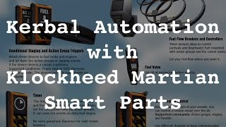 Kerbal Space Program - Low Tech Automation with Smart Parts