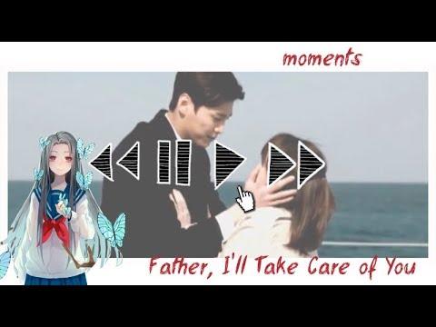 Отец, я позабочусь о тебе | Father, I'll Take Care of You | Клип на дораму