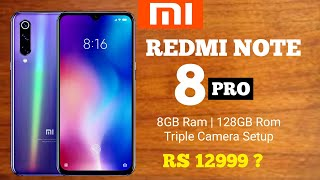 Redmi Note 8 Pro Launch Date, First Look, Hands On, Price, Specifications, Camera, Processor? 🔥🔥🔥