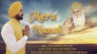 Mera Nanak | (Full Song) | Saajan Dhaliwal | New Punjabi Songs 2019 | Jass Records