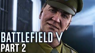 Battlefield 5 Exclusive Gameplay Walkthrough Part 2 - UNDER NO FLAY