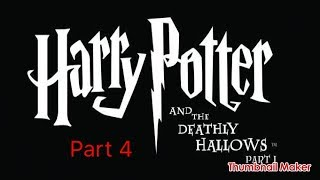 Harry Potter and the Deathly Hallows part 1 gameplay part 4