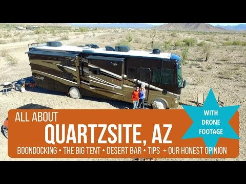 ALL ABOUT QUARTZSITE: Boondocking + The Big Tent + Desert Ba