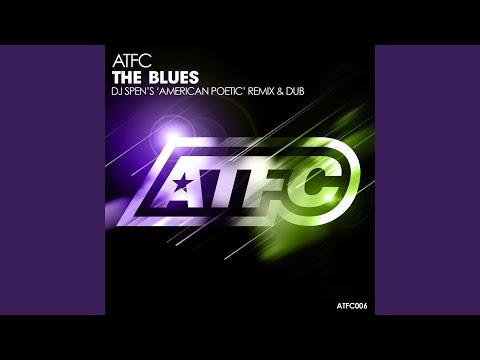 The Blues (DJ Spen's American Poetic Remix)