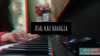 Armada - Asal Kau Bahagia (piano cover)