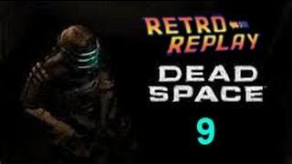 Dead Space pt9 Chapter 2 pt4