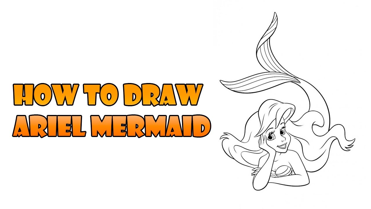How to Draw ariel mermaid - Easy step-by-step drawing ...