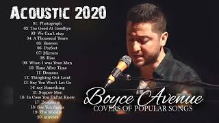 Boyce Avenue Greatest Hits Playlist - Acoustic Cover Popular Songs 2019