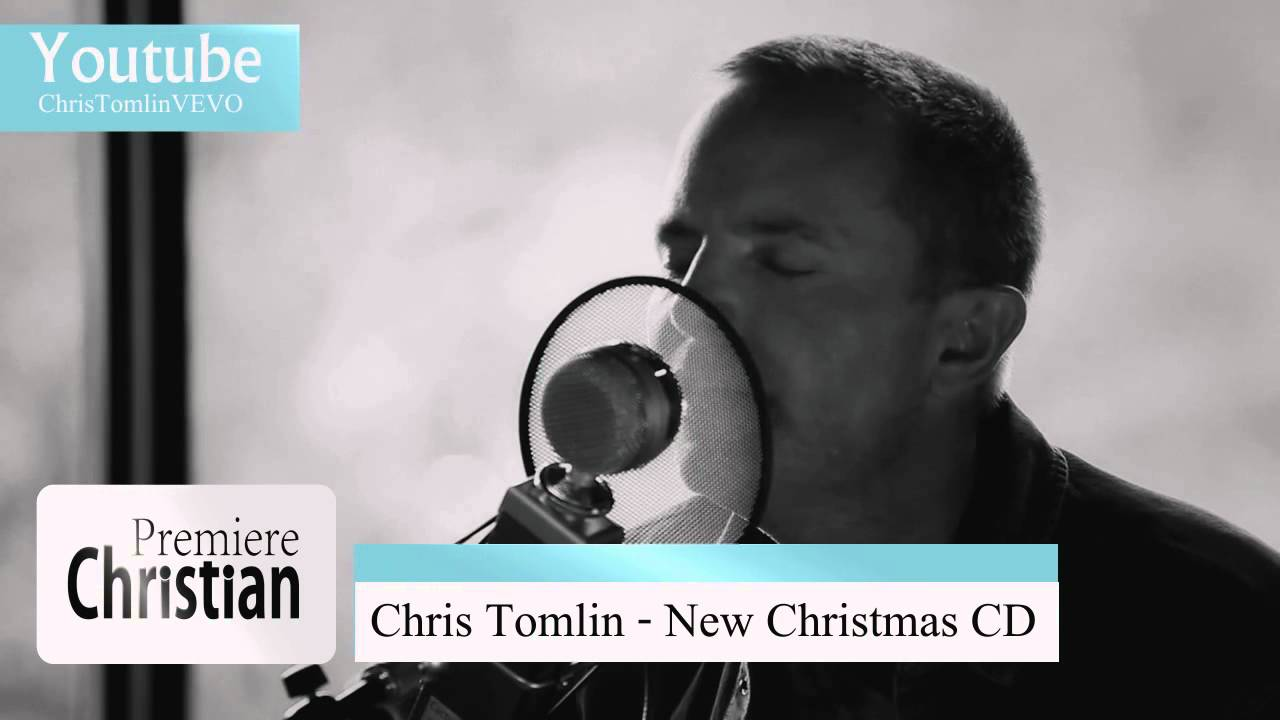 Chris Tomlin - New Christmas Album - YouTube
