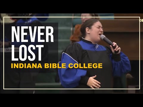 Indiana Bible College – Never Lost by Elevation Worship