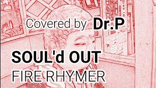こんにちは、Dr.Pです。 SOUL'd OUTが大好きでカラオケで歌ってみました...