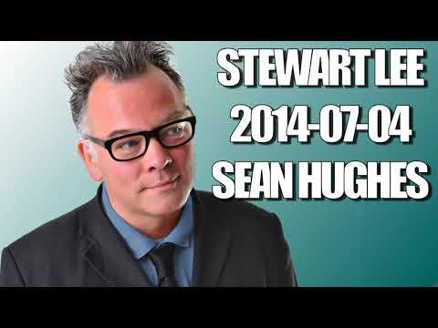 Stewart Lee - 2014-07-04 - Sean Hughes [couchtripper]