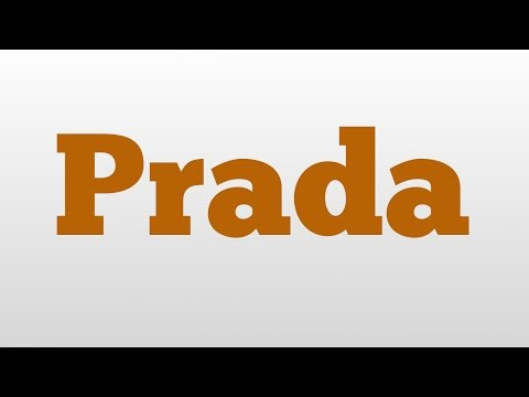 Prada meaning and pronunciation
