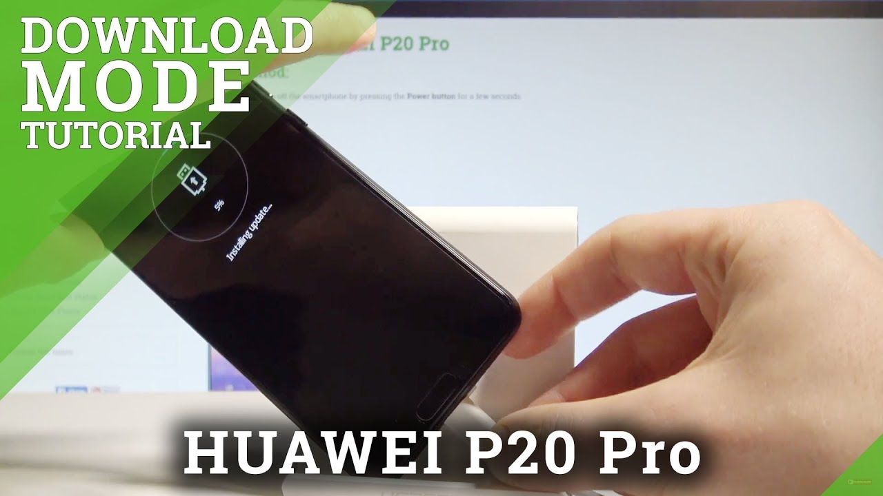 How to Boot Into Download Mode on HUAWEI P20 Pro - Exit Download  |HardReset Info
