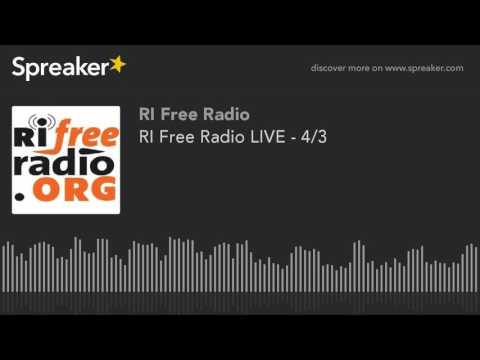 RI Free Radio LIVE - 4/3