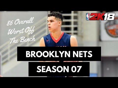 86 Overall Worst Off The Bench - Brooklyn Nets Season 07 NBA 2K18 MyLeague