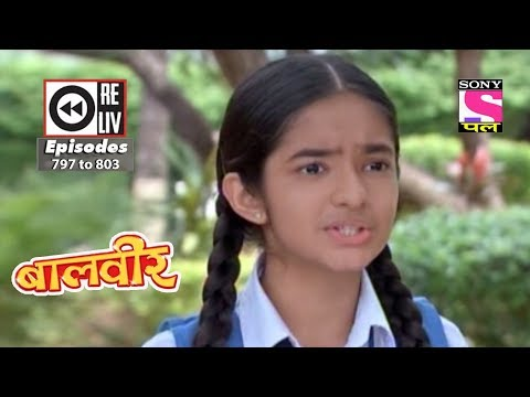 Weekly Reliv - Baalveer - 02nd Dec to 08th Dec 2017 - Episode 797 to 803 thumbnail