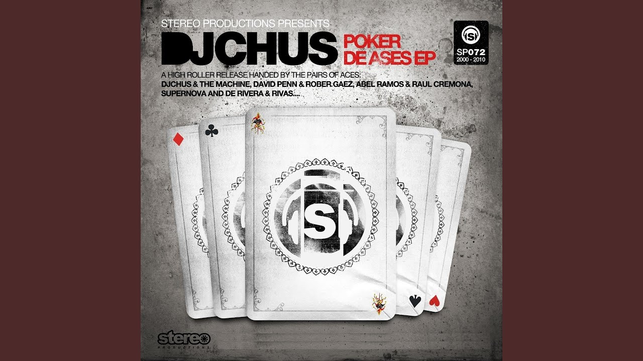 dj chus poker de ases