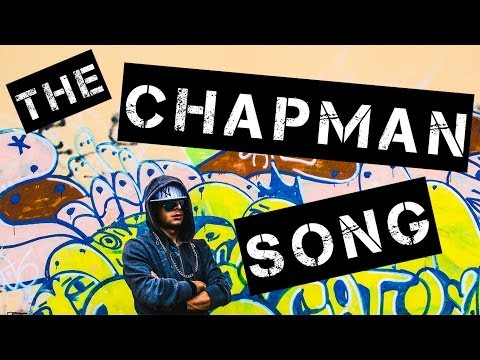 The Chapman Song (Official Music Video) HQ