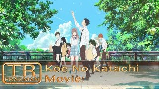 【TAF】 Koe No Katachi: Movie - Fragman [TR Altyazılı]