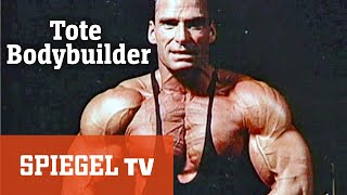 Vor 20 Jahren: Tote Bodybuilder