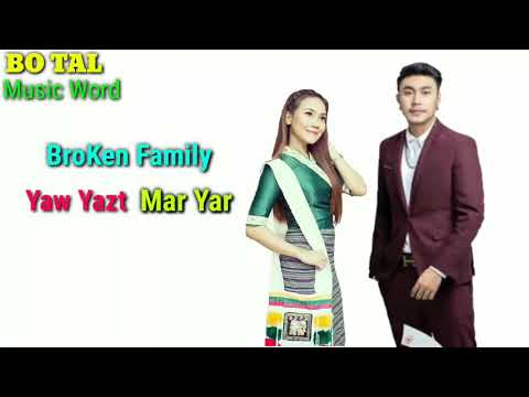 BroKen Family - Yaw Yazt-Mar Yar