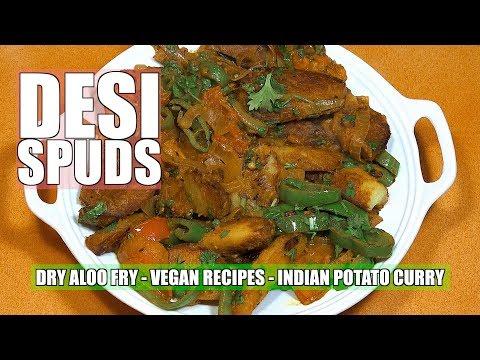 Dry Fry Indian Potatoes - Aloo Fry - Potato Curry - Vegan Recipes