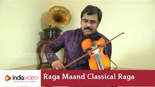 Raga Maand - a classical raga derived from Rajasthani folk music | India Video